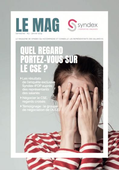 Le Mag n°3 - Quel regard portez-vous sur le CSE ?