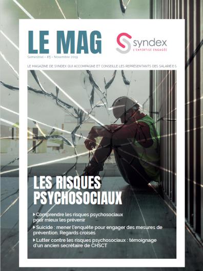 Le Mag n°5 - Les risques psychosociaux