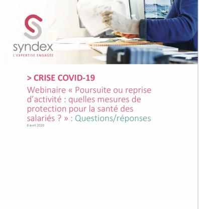 Covid 19 > Questions/réponses webinaire du 9 avril 2020 sur la poursuite ou reprise d'activité